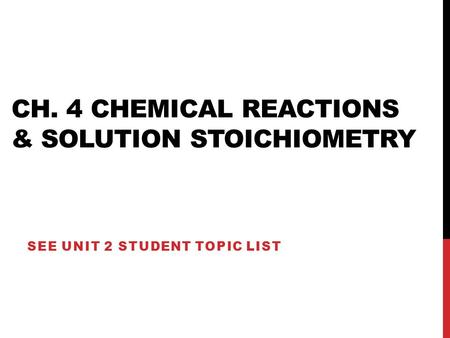 Ch. 4 Chemical Reactions & Solution Stoichiometry
