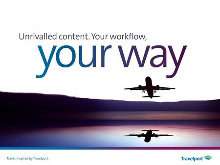 Hot off the press Travelport Merchandising Platform.