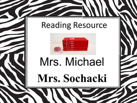Mrs. Michael Mrs. Sochacki Reading Resource. Virginia Readers' Choice The purpose of the Virginia Readers' Choice is to encourage young readers – To become.