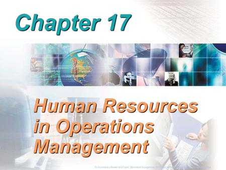To Accompany Russell and Taylor, Operations Management, 4th Edition,  2003 Prentice-Hall, Inc. All rights reserved. Chapter 17 Human Resources in Operations.