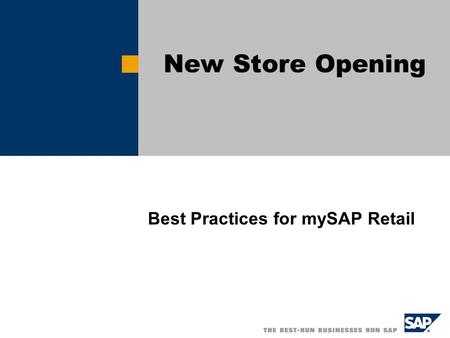 Best Practices for mySAP Retail New Store Opening.