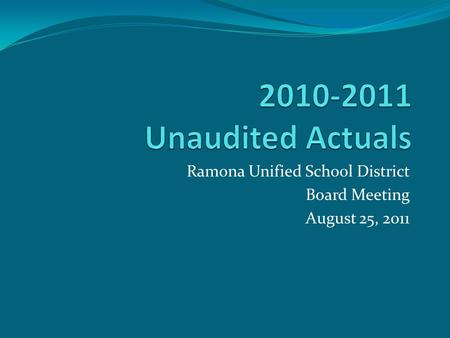 Ramona Unified School District Board Meeting August 25, 2011.