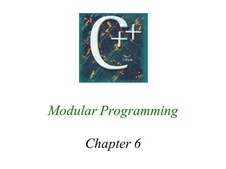 Modular Programming Chapter 6. 2 6.1 Value and Reference Parameters t Function declaration: void computesumave(float num1, float num2, float& sum, float&