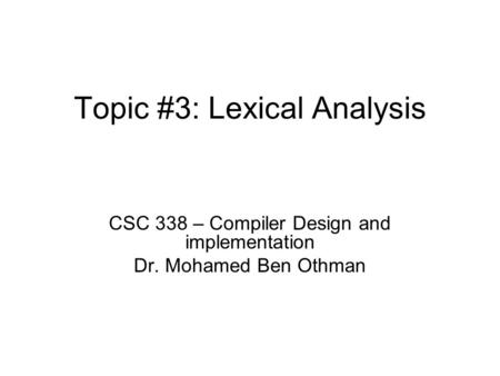 Topic #3: Lexical Analysis