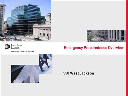 Emergency Preparedness Overview 550 West Jackson.