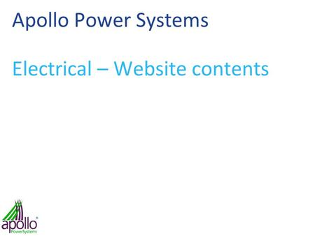 Apollo Power Systems Electrical – Website contents.