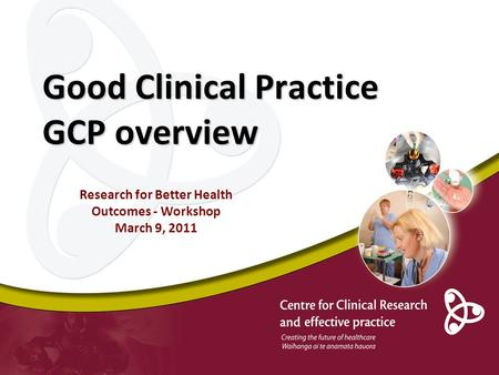Good Clinical Practice GCP overview