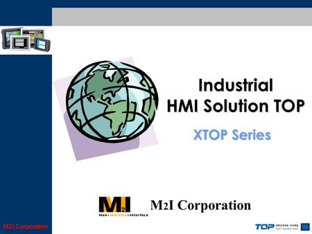 M2I Corporation XTOP Series Industrial HMI Solution TOP M 2 I Corporation.