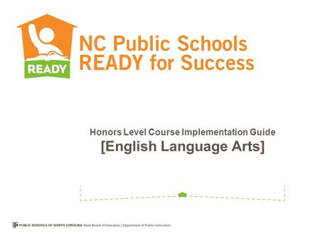 Honors Level Course Implementation Guide [English Language Arts]