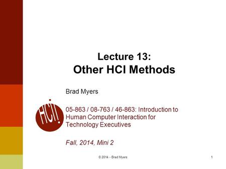 Lecture 13: Other HCI Methods