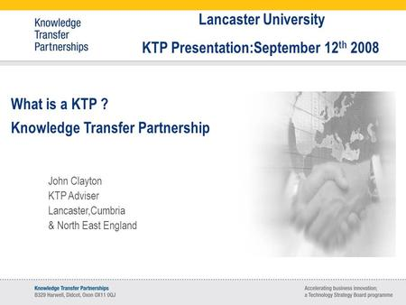 KTP Presentation:September 12th 2008