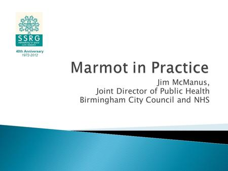Jim McManus, Joint Director of Public Health Birmingham City Council and NHS.