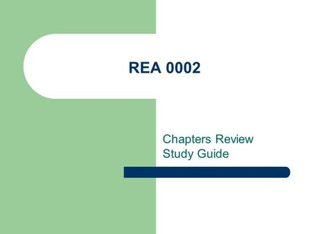 REA 0002 Chapters Review Study Guide Chapter 1 – Vocabulary in Context Sometimes you come across words in your reading which you do not know. In the.