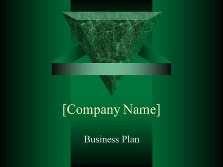 [Company Name] Business Plan Why I want my own business  List reasons why you want your own business.