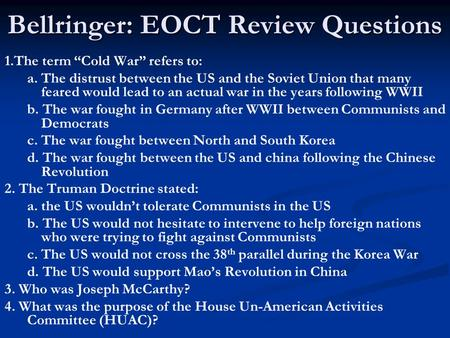 Bellringer: EOCT Review Questions