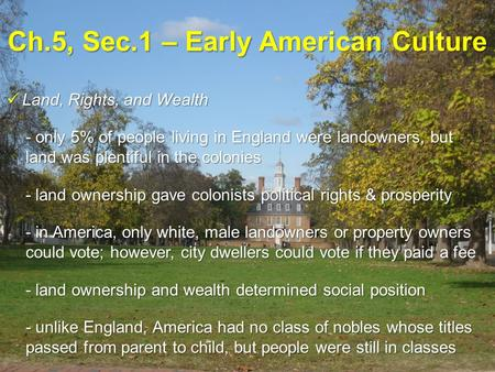Ch.5, Sec.1 – Early American Culture