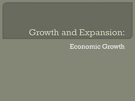 Economic Growth.  Through most of America's history individuals produced goods in their homes or small workshops.  In the mid-1700s, however, the way.