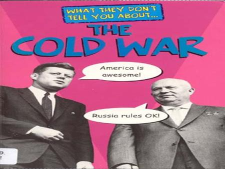 Cold War The Cold War. Origins By the end of World War II the alliance between the U.S and the Soviet Union was becoming undone. The Soviet Union refused.
