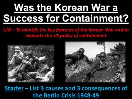 Was the Korean War a Success for Containment?
