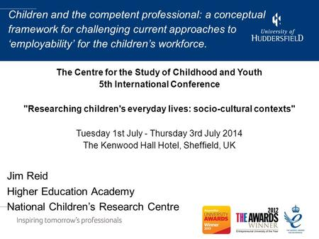 Children and the competent professional: a conceptual framework for challenging current approaches to 'employability' for the children's workforce. The.