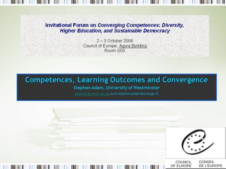 Competences, Learning Outcomes and Convergence Stephen Adam, University of Westminster and