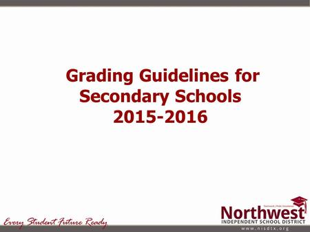 Grading Guidelines for Secondary Schools 2015-2016.