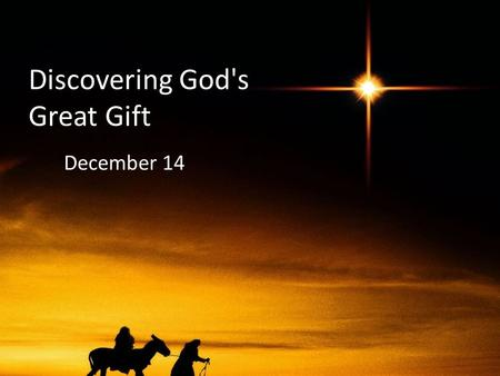 Discovering God's Great Gift