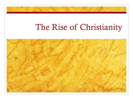 The Rise of Christianity. Religion in Rome Roman religion shifted from the worship of pagan Gods to the worship of Christianity, which emphasized a more.