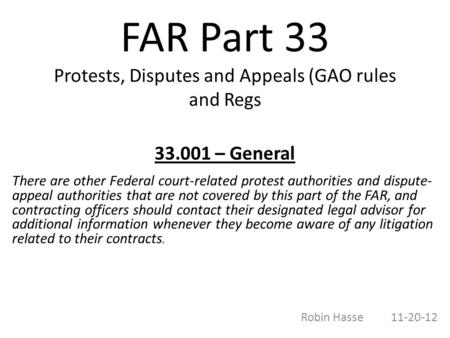 FAR Part 33 Protests, Disputes and Appeals (GAO rules and Regs