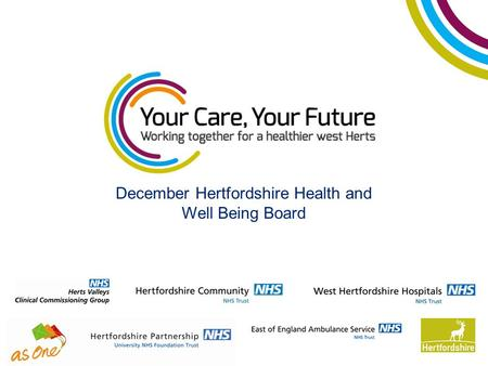 December Hertfordshire Health and Well Being Board.