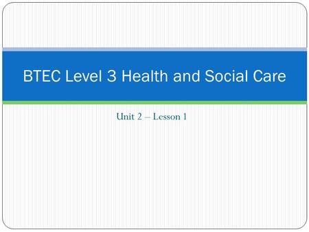 BTEC Level 3 Health and Social Care
