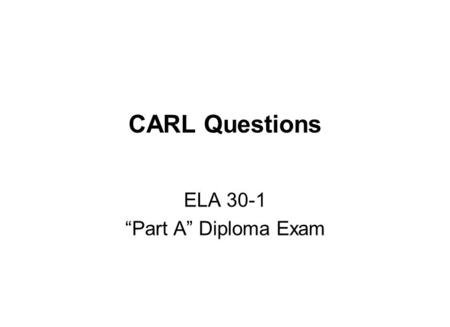"ELA 30-1 ""Part A"" Diploma Exam"