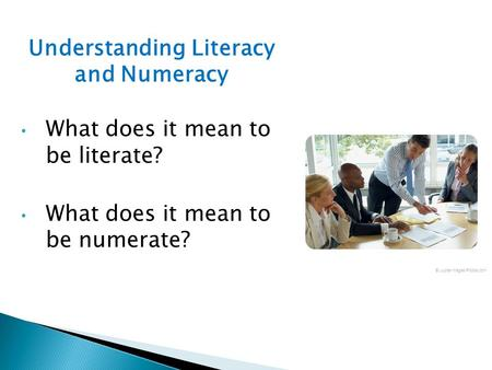 Understanding Literacy and Numeracy