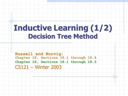 Inductive Learning (1/2) Decision Tree Method