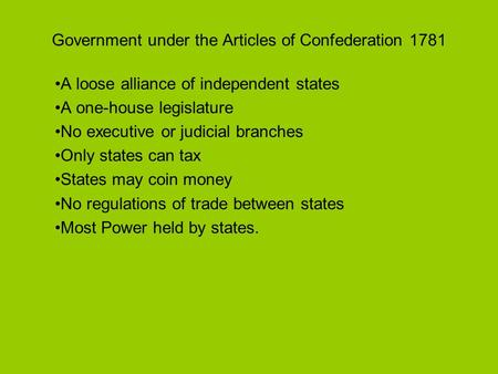 Government under the Articles of Confederation 1781