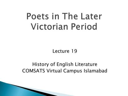 Lecture 19 History of English Literature COMSATS Virtual Campus Islamabad.