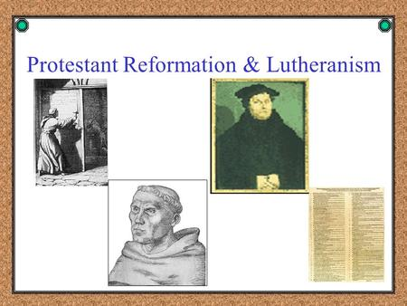 Protestant Reformation & Lutheranism Protestant Reformation What is the Protestant Reformation? -- What is the Protestant Reformation? -- a reaction.
