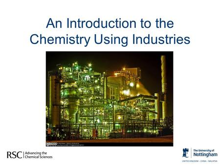 An Introduction to the Chemistry Using Industries.