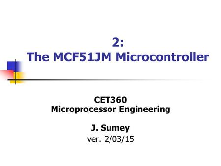 2: The MCF51JM Microcontroller