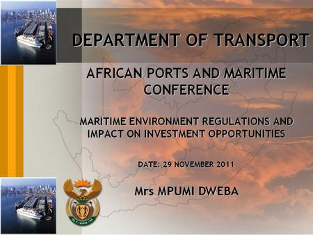FOCUS AREARS INTRODUCTION ENVIRONMENTAL INSTITUTIONAL ARRANGEMENTS IN SA International Convention for the Prevention of Pollution from Ships (MARPOL)
