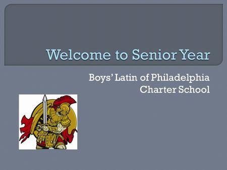 Boys' Latin of Philadelphia Charter School.  Family Connection  College Applications  Financial Aid.