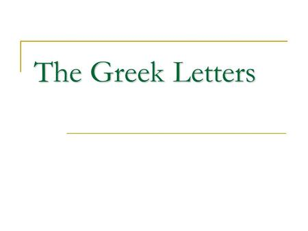 The Greek Letters. ILLUSTRATION The financial institution has sold for $300,000 a European call option on 100,000 shares of a non- dividend-paying stock.
