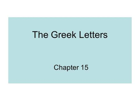 The Greek Letters Chapter 15. Example (Page 317) A bank has sold for $300,000 a European call option on 100,000 shares of a non-dividend paying stock.