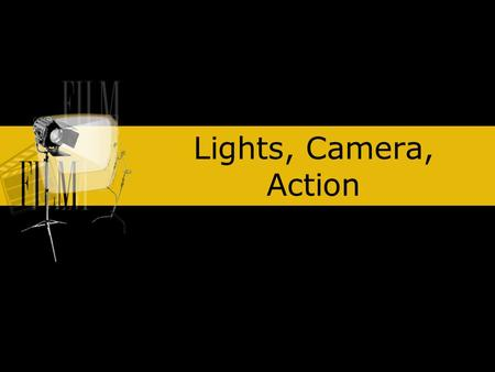 Lights, Camera, Action. Moodle: Solanco High School Courses: (Schell) Presentations specifically:  php?id=31&edit=1&sesskey=mJ4l6xl03.