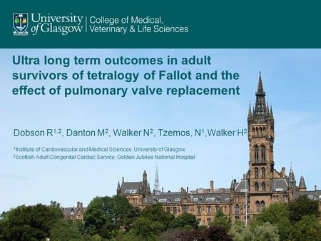 Ultra long term outcomes in adult survivors of tetralogy of Fallot and the effect of pulmonary valve replacement Dobson R1,2, Danton M2, Walker N2, Tzemos,