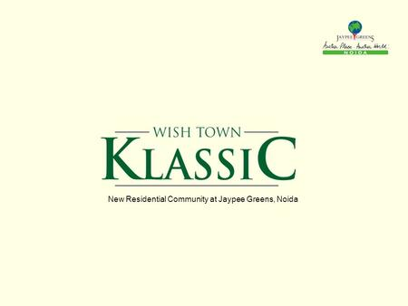 New Residential Community at Jaypee Greens, Noida.