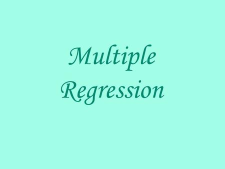 Multiple Regression. In the previous section, we examined simple regression, which has just one independent variable on the right side of the equation.