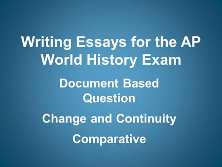 ap world history exam essay questions Ap us history essay question database #1 (may 2018) the second document includes all of the questions in the 1st database, plus essay questions from ap exam review books, as well as some real exam questions from before 2001.