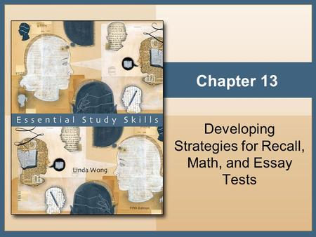 Developing Strategies for Recall, Math, and Essay Tests