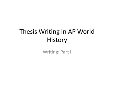 writing change over time essays for ap world history Part 4: continuity and change over time essay one$of$the$three$essays$that$you$will$be$asked$to$write$on$the$ap$world$history$exam$is$a$continuity$and$change.